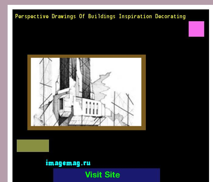Perspective Drawings Of Buildings Inspiration Decorating 120046 - The Best Image Search