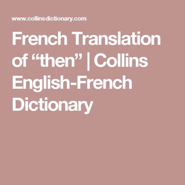 "French Translation of ""then"" 