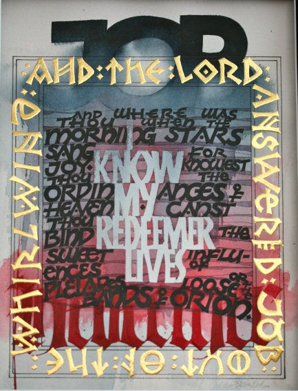 Job 19:25  I know my redeemer lives, and that in the end he will stand upon the earth.