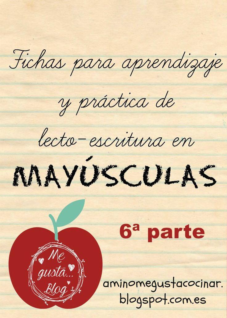 """ME GUSTA... blog (""""A mí no me gusta cocinar""""): Fichas para aprendizaje y práctica de lecto-escritura en mayúsculas (parte 6)"""