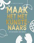 Kunst voor kinderen - Beeldende vorming -Maak het met kunstenaars - Boek met 23 workshops door kunstenaars - Marcel Wanders, Rineke Dijkstra, Marlene Dumas -Stedelijk Museum