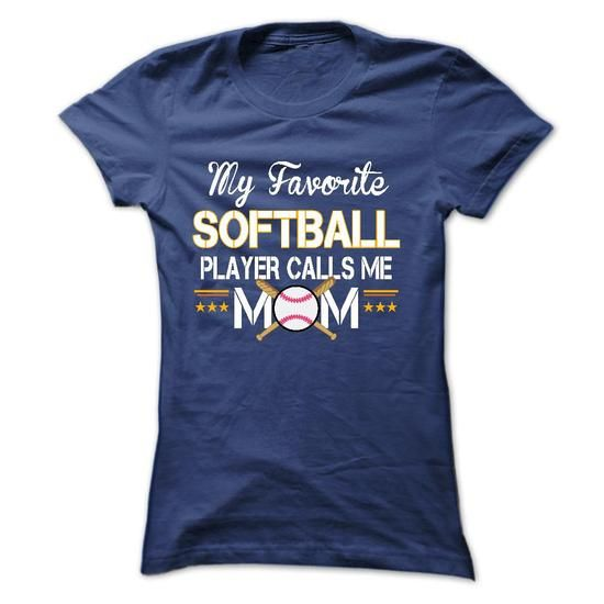 My favorite SOFTBALL player calls me mom - #oversized shirt #sueter sweater. ORDER NOW => https://www.sunfrog.com/Sports/My-favorite-SOFTBALL-player-calls-me-mom-Ladies.html?68278