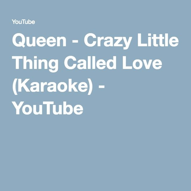 Queen - Crazy Little Thing Called Love (Karaoke) - YouTube