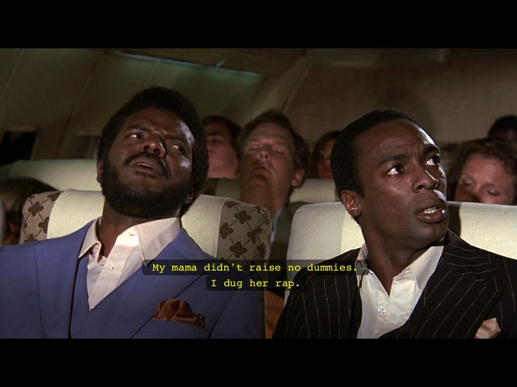 7a5c93742c9b85e53042b6d40721631f jive airplane 30 best favorite movie moments images on pinterest airplanes,Funny Airplane Memes Movie