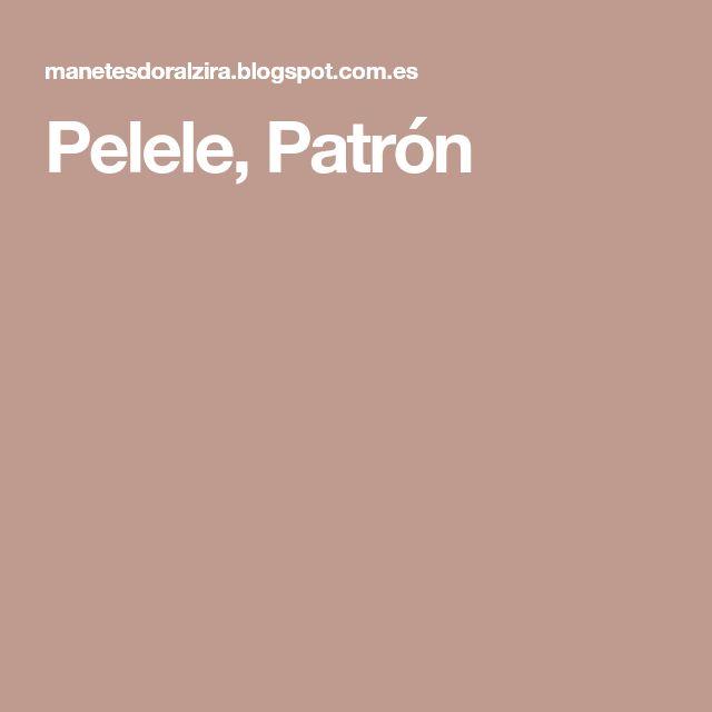 Pelele, Patrón