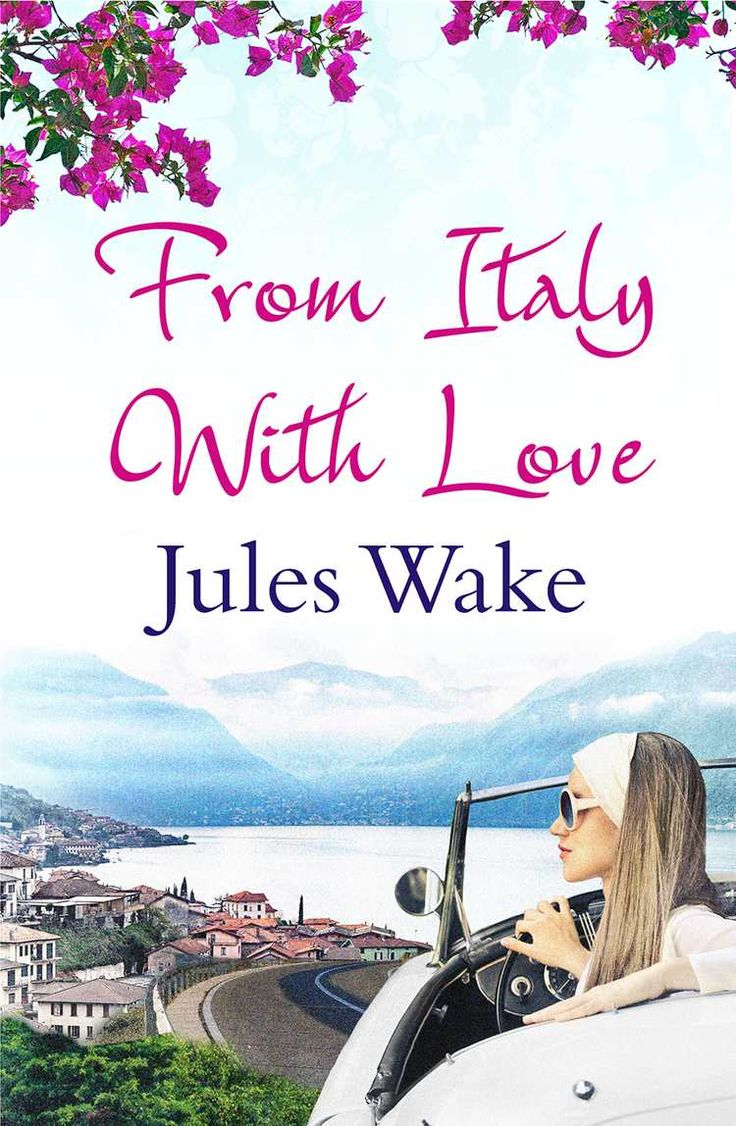 From Italy With Love: Such A Summery Escape You Won't Need A Holiday Free  Ebooksa