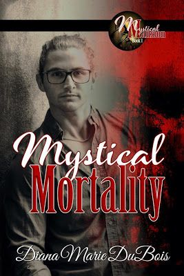 Book: Mystical Mortality   Author: Diana Marie Dubois   My Rating: 5 Stars   Publication Date: 2/6/2018   Reviewed by: Tammy Payne- Book...