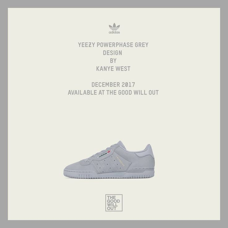 adidas KANYE WEST announce the YEEZY POWERPHASE Grey. It will be available  with a retail price of 120 at The Good Will Out. The YEEZY POWERPHASE Grey  ...