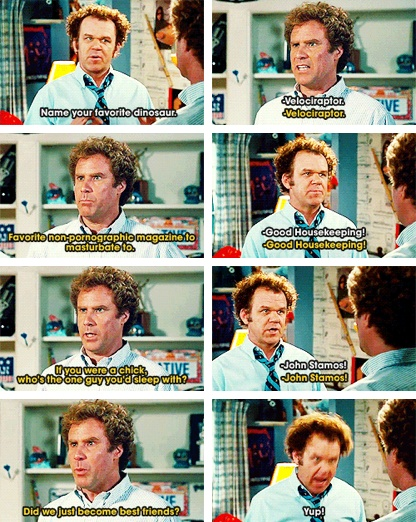 Image result for step brothers did we just become best friends