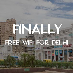 Finally Free WiFi – Free WiFi For Delhiites