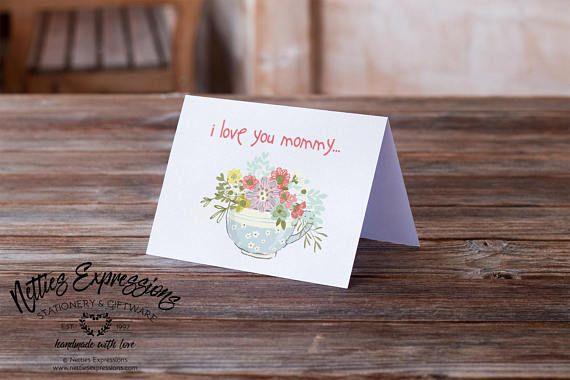 I love you mommy Birthday Card Greeting Card Mom Card