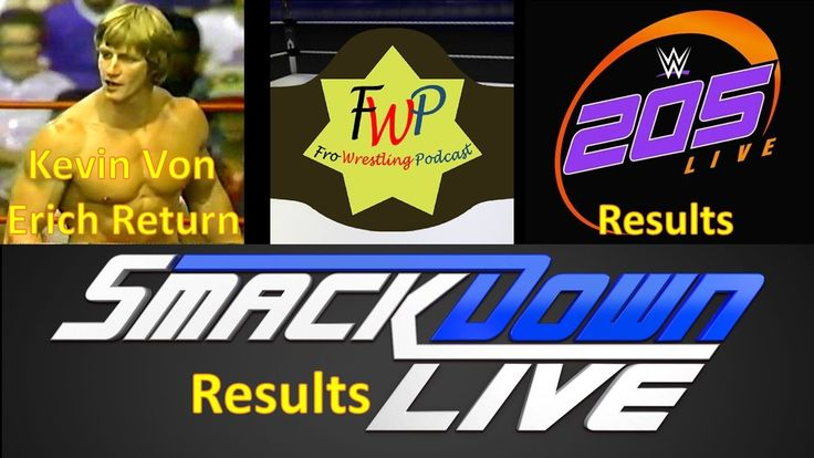 Smackdown Live and 205 Live Results