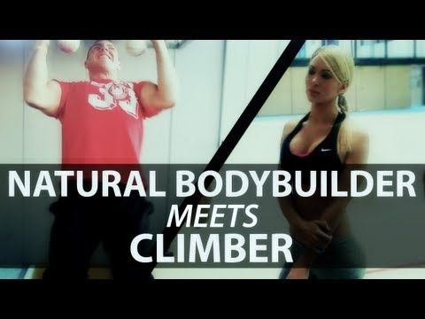 Natural Bodybuilder Meets Climber (eng sub)   Crazy fitness people being fit.