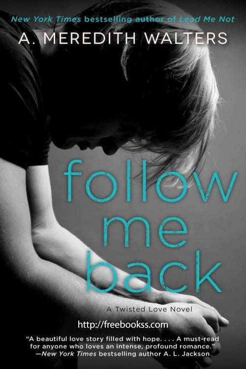Follow Me Back (Twisted Love #2) ebook epub/pdf/prc/mobi/azw3 download for Kindle, Mobile, Tablet, Laptop, PC, e-Reader. Fiction #kindlebook #ebook #freebook #books #bestseller