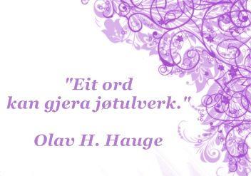Olav H. Hauge sitat
