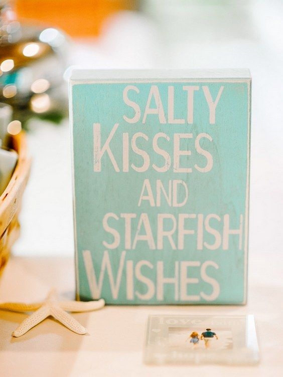 Salty kisses and starfish wishes sign / http://www.himisspuff.com/starfish-beach-wedding-ideas/6/