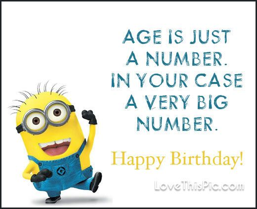 Age Is Just A Number Happy Birthday Birthday Happy Birthday Happy