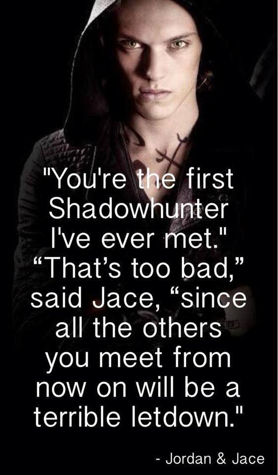 Jace Herondale Shadowhunter: Tmi Tid, The Mortal Instruments, Jordans Kyle, Books Movie, Mortal Instruments Quotes Jace, Instruments Series