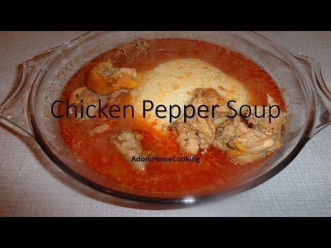 How To Make Chicken Pepper Soup / Light Soup - YouTube