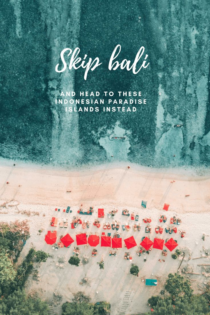 Skip Bali and head to these Indonesian islands ins…