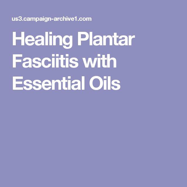 Healing Plantar Fasciitis with Essential Oils