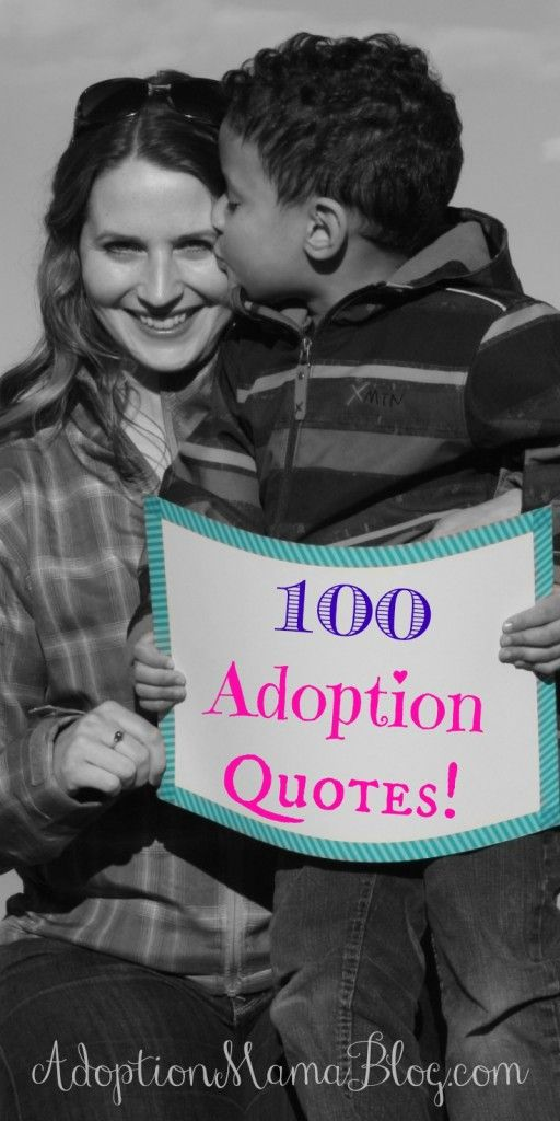 Just happened upon this list of 100 Best Adoption Quotes and there I was! SO honored to have had THREE of my quotes included in this blog!