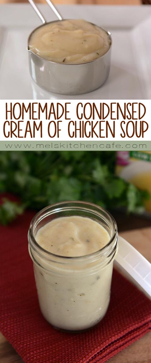 This recipe for homemade condensed cream of chicken soup couldn't be simpler and is so much better than the processed canned version!