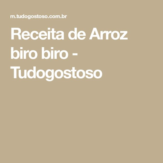 Receita de Arroz biro biro - Tudogostoso