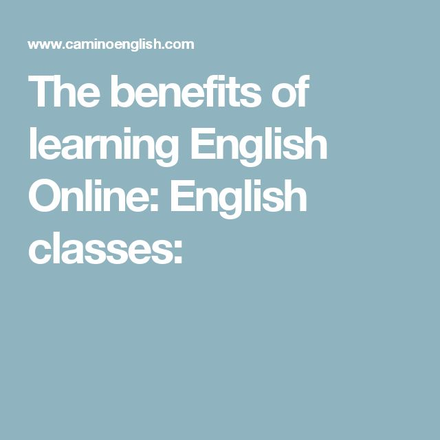 benefit of learning english An english degree can open the doorway to a myriad of different professions journalism is a fascinating occupation, and one that demands the possession of felicitous grace with the language any sort of creative writing position will likely necessitate english being studied to a higher level.