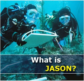 The JASON Project connects students with scientists and researchers in real- and near-real time, virtually and physically, to provide mentored, authentic and enriching science learning experiences.