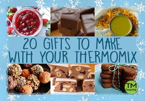 20 Creative Christmas Gift Ideas Using Your Thermomix