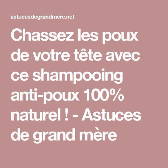 Chassez les poux de votre tête avec ce shampooing anti-poux 100% naturel ! - Astuces de grand mère