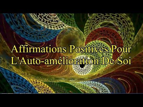 Affirmations positives quotidiennes - YouTube