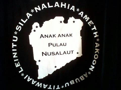 My fathers island Nusalaut with his 7 villages Ameth, Akoon, Abubu,Titawaai…