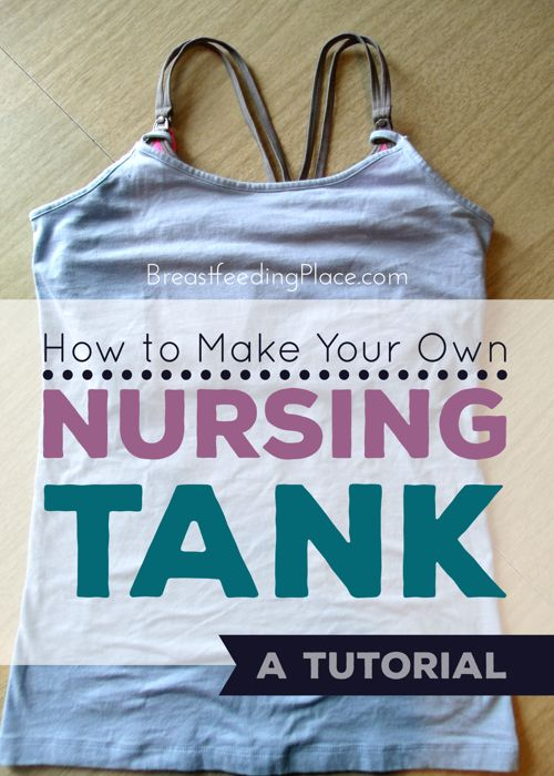 How to make your own nursing tank: a tutorial
