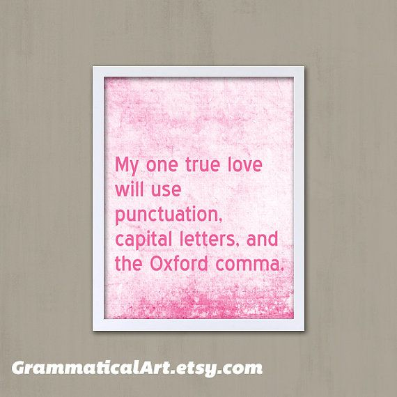 Funny Grammar Quote English Gift Oxford Comma by GrammaticalArt, $18.00