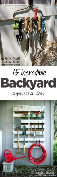15 Incredible Backyard Organization Ideas