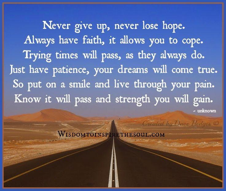 Daveswordsofwisdom.com: Never give up, never lose hope.