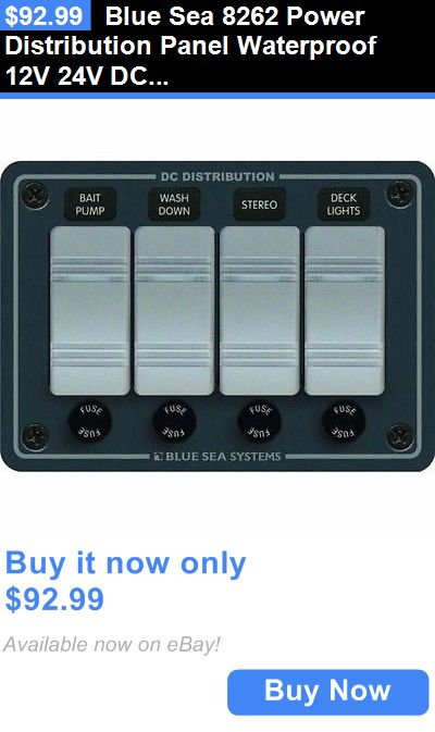 boat parts: Blue Sea 8262 Power Distribution Panel Waterproof 12V 24V Dc 4 Pos Marine BUY IT NOW ONLY: $92.99