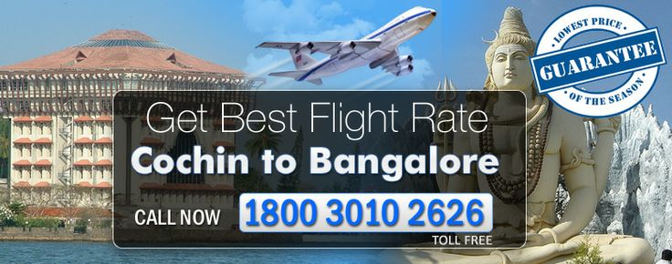 Book your Cheap Flights ticket for Cochin To Bangalore Flights from travel agency TripToway, It has amazing facilities and simple scheduling so book to call our office toll free number 1800 3010 2626.