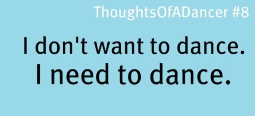 true: My Daughter, My Girl, Advice Quotes, Girls Kayla, Dance It, Dance 3, Dance My Escape, Dance Dance Dance, Dancers And