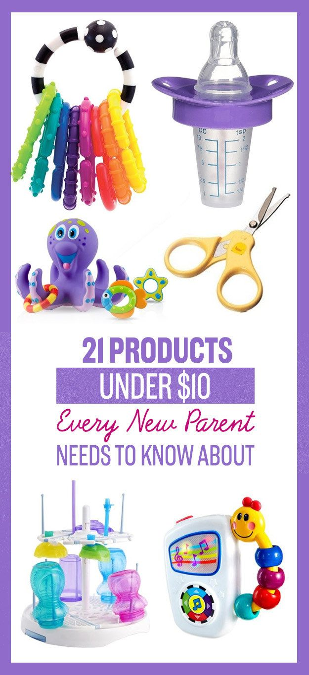 21 Products Under $10 Every New Parent Needs To Know About #timbeta #sdv #betaajudabeta