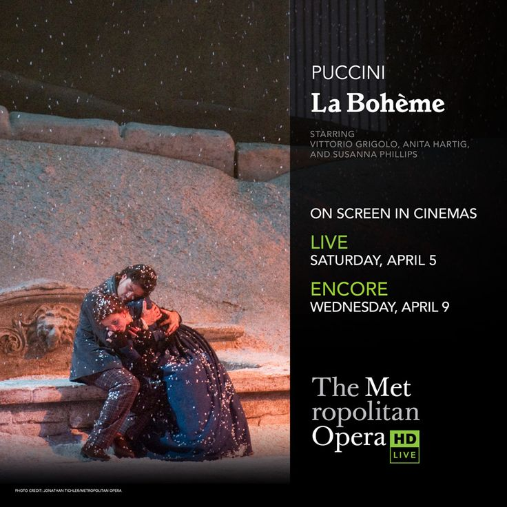 #Puccini's timeless #opera #LaBoheme returns to the big screen at the #MetHD's LIVE transmission on 4/5 with an encore on 4/9.