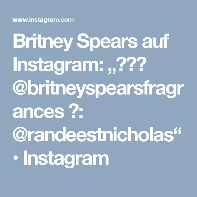 "Britney Spears auf Instagram: ""🌸🌸🌸 @britneyspearsfragrances 📷: @randeestnicholas"" • Instagram"