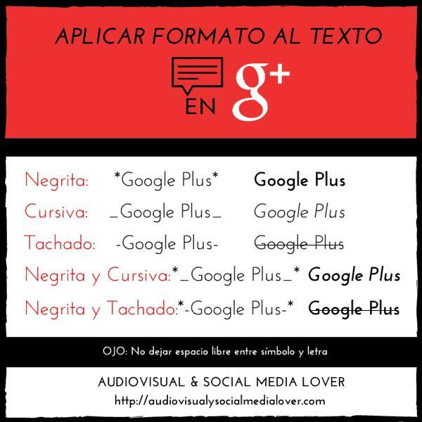 Cómo aplicar formato al texto en Google Plus. #GooglePlus #RedesSociales