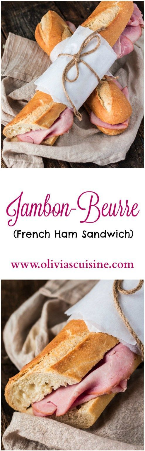 French Ham Sandwich (Jambon-Beurre) | http://www.oliviascuisine.com | The most iconic French sandwich is the easiest sandwich you will ever make. Only 3 ingredients (4 if you add cheese) but a lot of flavor! #OscarMayerNatural #sponsored