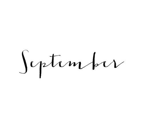 So glad it's September!! A fresh start for anyone wanting a new beginning or a better month!