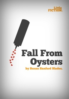 """Fall From Oysters"" by Susan Sanford Blades. Download it (for free) for your phone, tablet or eReader."
