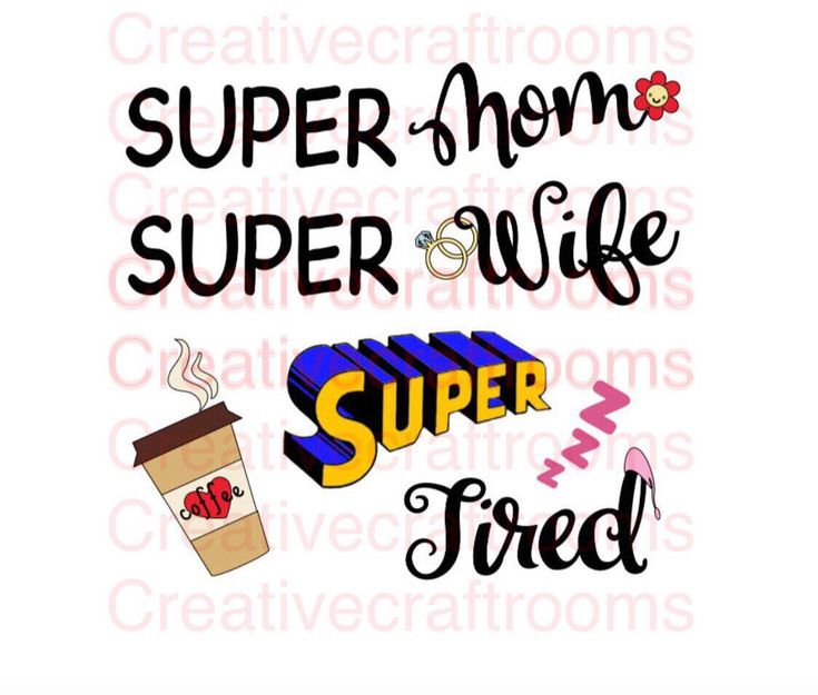 Tired as a Mother PNG, Super Mom Super Wife Super Tired PNG, Png, Cricut, Png file, Print and Cut File by CreativeCraftRooms on Etsy https://www.etsy.com/listing/565609666/tired-as-a-mother-png-super-mom-super
