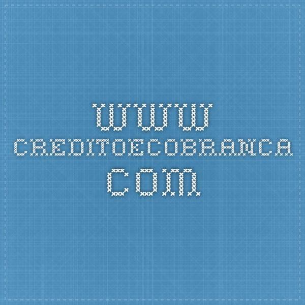 www.creditoecobranca.com